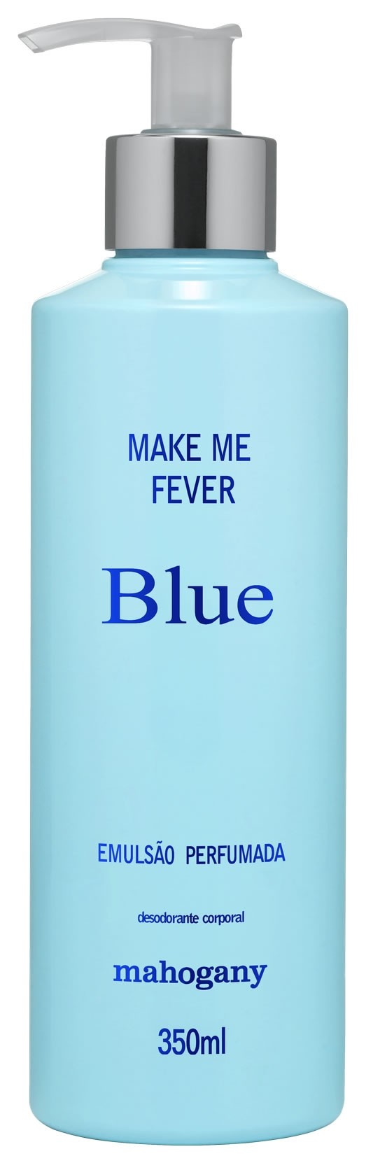 HIDRATANTE MAKE ME FEVER BLUE 350 ML